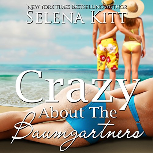Crazy About the Baumgartners audiobook cover art