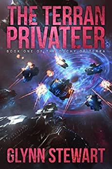 The Terran Privateer (Duchy of Terra Book 1) by [Glynn Stewart]