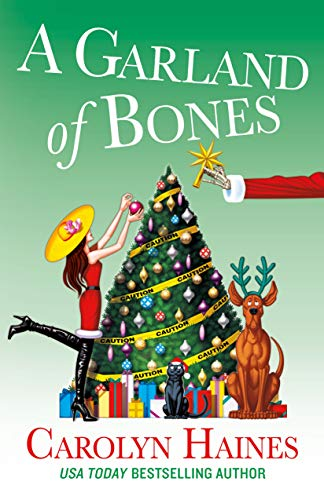 A Garland of Bones (A Sarah Booth Delaney Mystery Book 22) by [Carolyn Haines]