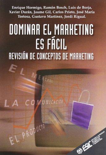 Dominar el marketing es fácil: Revisión de conceptos de marketing (Libros profesionales)