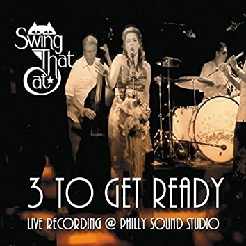 3 to Get Ready: 4 to Go! (Live)