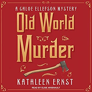 Old World Murder     Chloe Ellefson Mystery Series, Book 1              By:                                                                                                                                 Kathleen Ernst                               Narrated by:                                                                                                                                 Elise Arsenault                      Length: 10 hrs and 26 mins     23 ratings     Overall 4.1