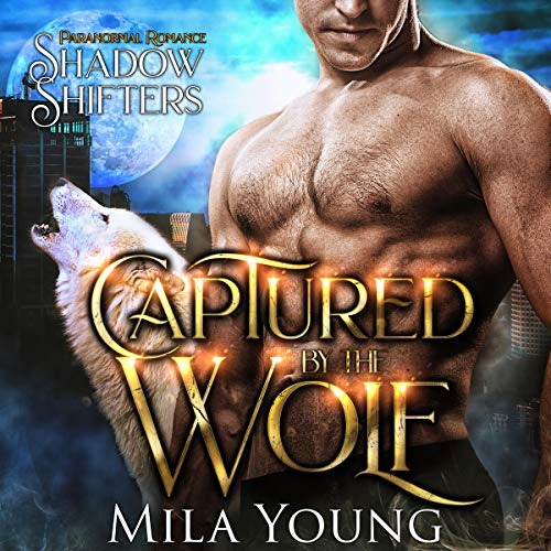 Couverture de Captured by the Wolf (Paranormal Romance)