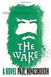 Image of The Wake: A Novel