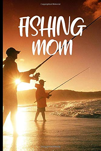 Fishing Mom: Fishing Gifts For Mom , Best Fishing Logbook For Mom, Book For Fishing Lover