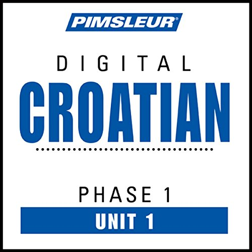 Croatian Phase 1, Unit 01 audiobook cover art