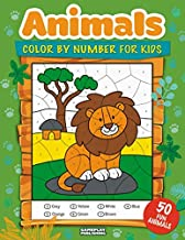 Animals Color By Number For Kids: 50 Animals Including Farm Animals, Jungle Animals, Woodland Animals and Sea Animals (Jumbo Coloring Activity Book ... Ages 4-8, Boys and Girls, Fun Early Learning)