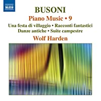 Busoni: Piano Music Vol. 9