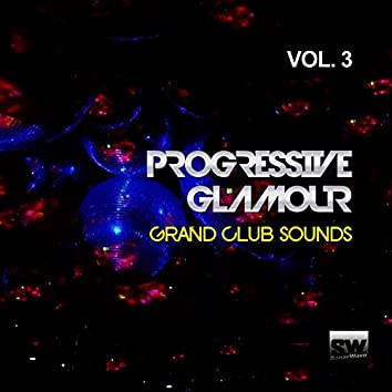 Progressive Glamour, Vol. 3 (Grand Club Sounds)