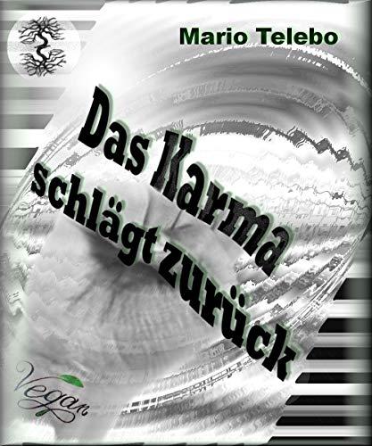 Das Karma schlägt zurück (German Edition) eBook: Telebo