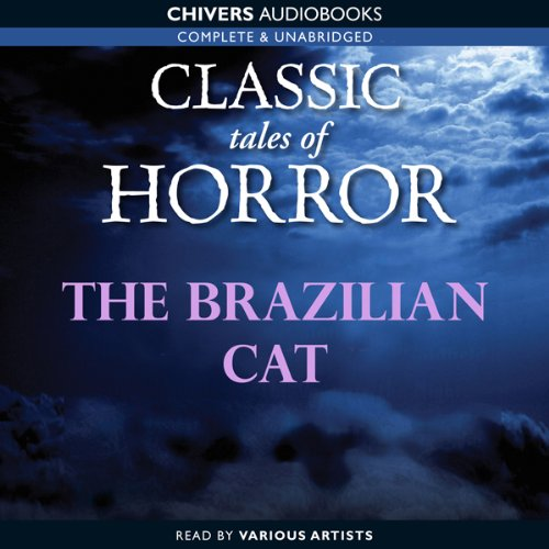 Classic Tales of Horror: The Brazilian Cat copertina