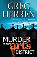 Murder in the Arts District (Chanse Macleod Mystery)