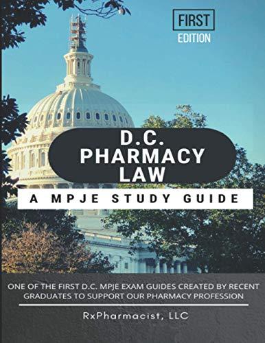 D.C. Pharmacy Law: An MPJE® Study Guide