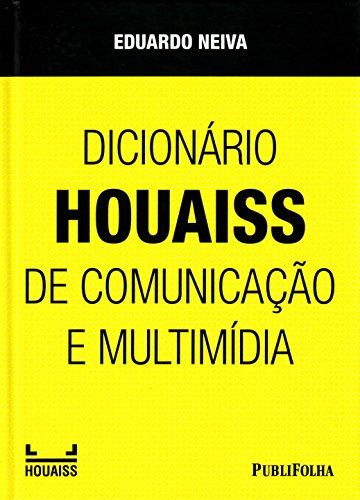 Dicionário Houaiss de Comunicação e Multimídia