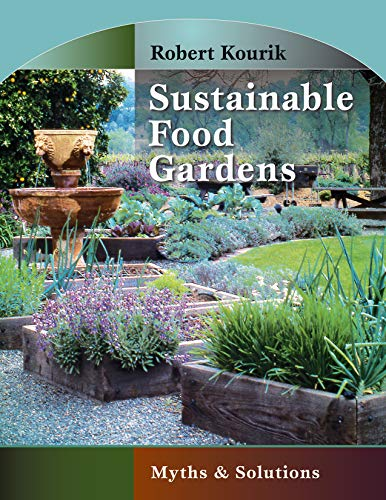 Sustainable Food Gardens: Myths and Solutions