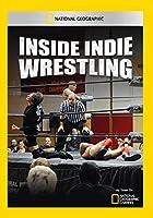 Inside Indie Wrestling [DVD] [Import]