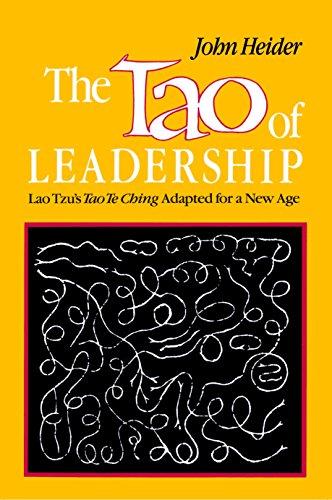 The Tao of Leadership: Lao Tzs