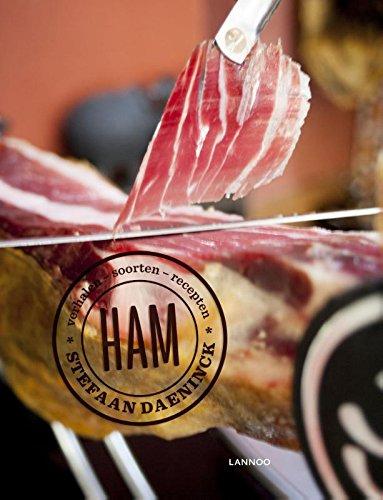 Ham: Verhalen en recepten rond de tophammen van Europa