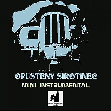 Opustený Sirotinec Mini Instrumental
