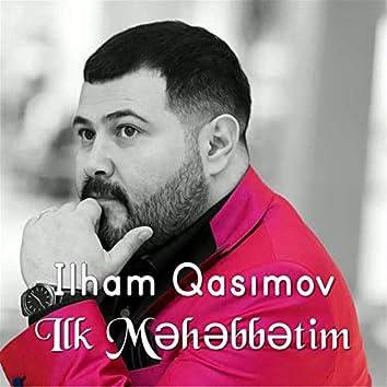 Ilk Məhəbbətim