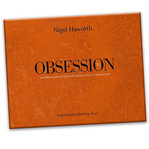 Obsessie 16 kookboek [Hardcover] Nigel Haworth en Matthew Fort
