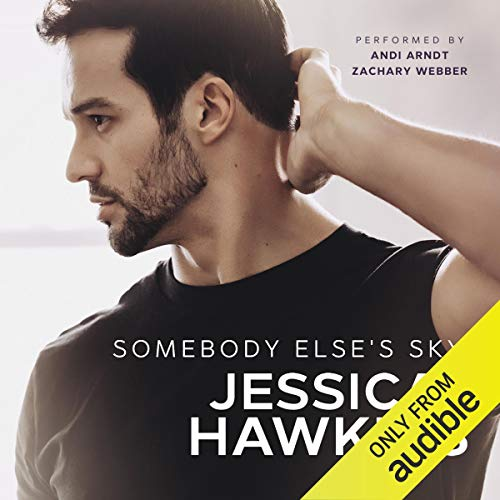 Somebody Else's Sky: Something in the Way, Book 2