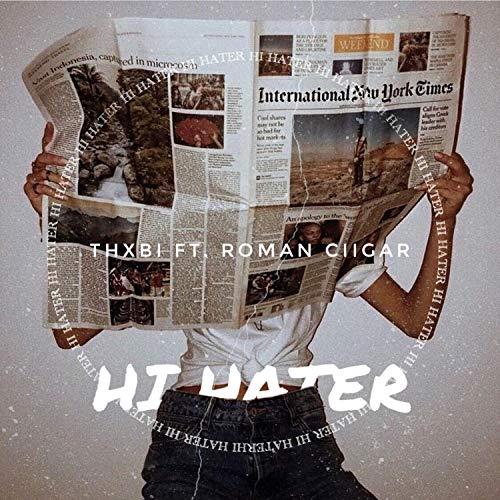 HI H8R (feat. Roman Ciigar) [Explicit]