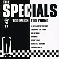 Too Much Too Young by SPECIALS (2000-01-11)