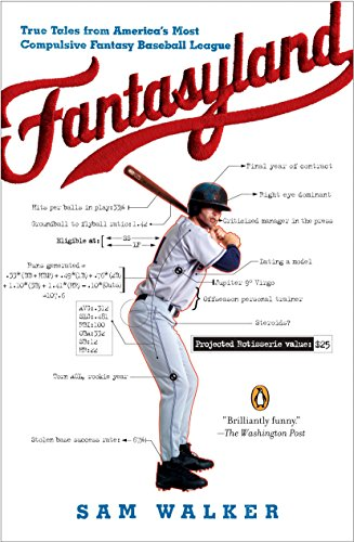 Fantasyland: A Sportswriter's Obsessive Bid to Win the World's Most Ruthless Fantasy Baseball (Most Red Cards In A Football Game)