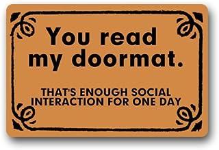 Best Funny You Read My Doormat, That