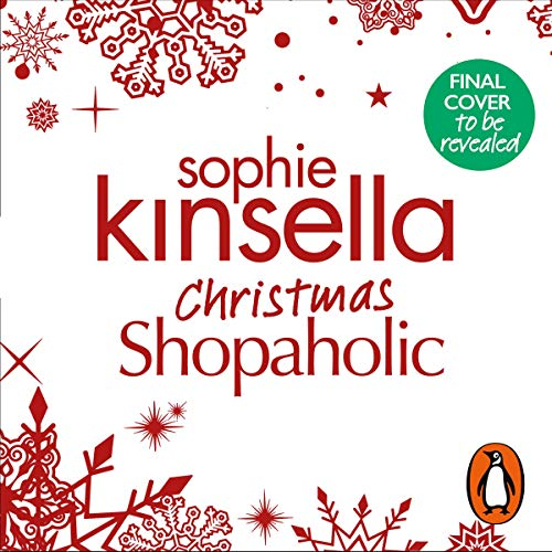 Christmas Shopaholic                   By:                                                                                                                                 Sophie Kinsella                           Length: Not Yet Known     Not rated yet     Overall 0.0