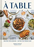A Table: Recipes for Cooking and...