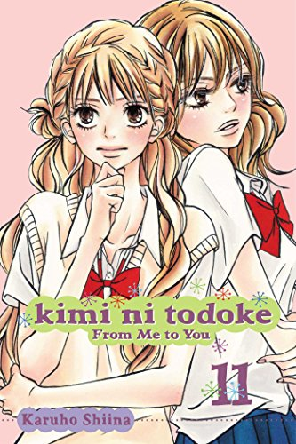 KIMI NI TODOKE GN VOL 11 FROM ME TO YOU (Kimi ni Todoke: From Me To You, Band 11)