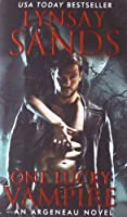 One Lucky Vampire: An Argeneau Novel (Argeneau Vampire) by Lynsay Sands(2013-09-24)