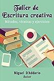 Taller de Escritura creativa: Métodos, técnicas y ejercicios