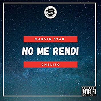 No Me Rendi (feat. Marvin Star)