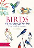 Birds the Watercolor Art Pad: 15 avian artworks for you to paint