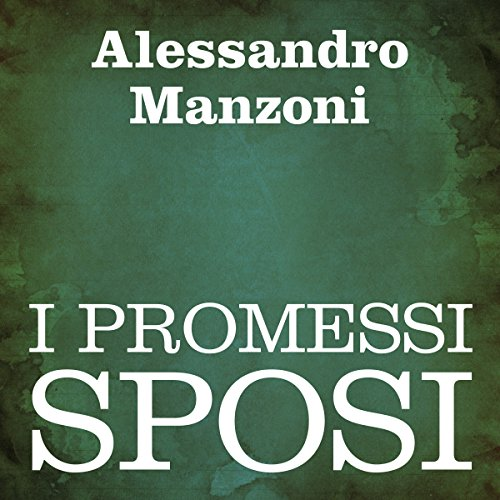 I Promessi Sposi [The Betrothed] audiobook cover art
