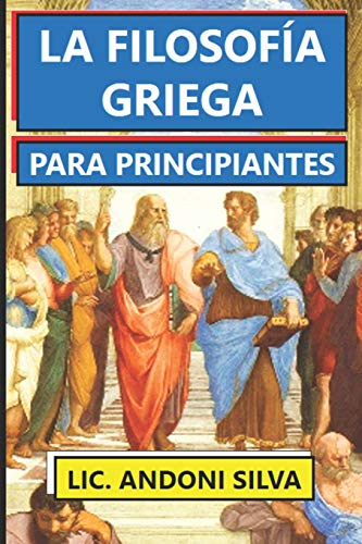 La Filosofía Griega Para Principiantes