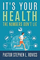It's Your Health: The Numbers Don't Lie