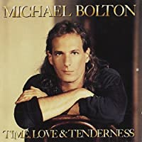 Michael Bolton - Time, Love & Tenderness - Columbia - 467812 2, Columbia - COL 467812 2 by Michael Bolton