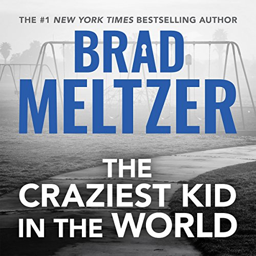 The Craziest Kid in the World audiobook cover art