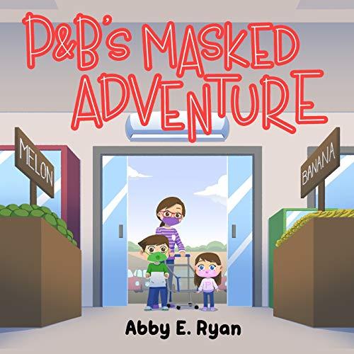 P&B's Masked Adventure
