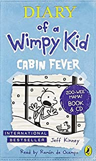 Diary of a Wimpy Kid: Cabin Fever (with CD): 6 by Jeff Kinney