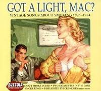 Got a Light, Mac?