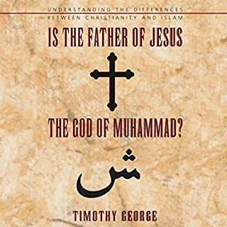 Is the Father of Jesus the God of Muhammad? cover art