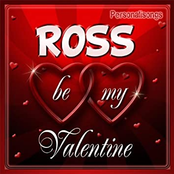 Ross Personalized Valentine Song - Female Voice