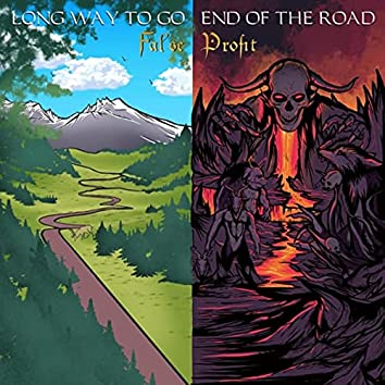 Long Way to Go / End of the Road
