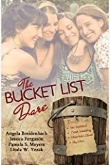 The Bucket List Dare: Love Comes on a Dare Four Romance Novellas Paperback