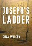 Joseph's Ladder (English Edition)